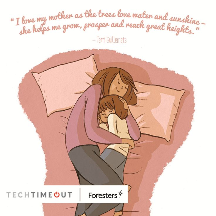 """""""I love my mother as the trees love water and sunshine - she helps me grow, prosper, and reach great heights."""" - Terri Guillemets  #family #techtimeout"""