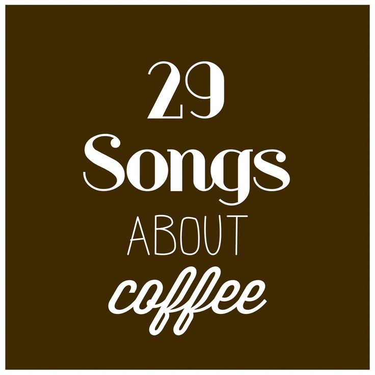 Songs about coffee playlist.
