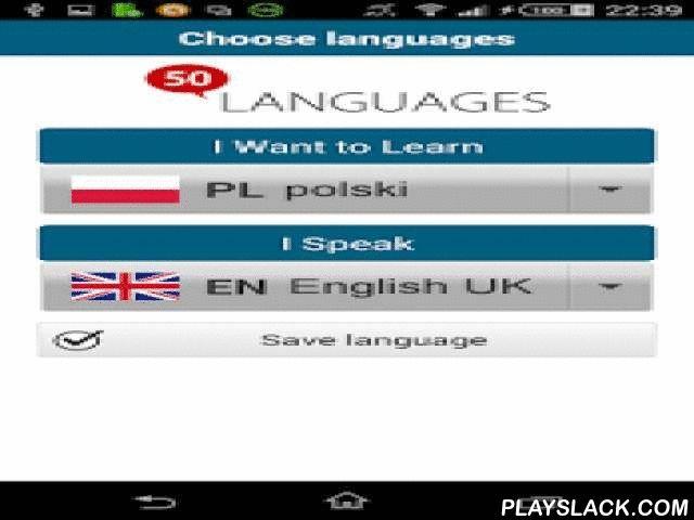 """Learn Polish - 50 Languages  Android App - playslack.com ,  """"Pools 50 talen"""" (www.50talen.com) bevat 100 lessen die u voorzien van een basiswoordenschat. Deze gratische toepassing bevat 30 lessen. Zonder enige voorafgaande kennis leert u, met korte zinnen en in realistische situaties, heel snel een vreemde taal vloeiend spreken. De 50talen-methode is een geslaagde combinatie van audio en tekst, waarmee u efficiënt een taal kunt leren.50talen komt overeen met de niveaus A1 en A2 van het…"""