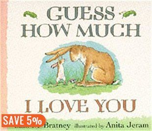 Guess How Much I Love You Book by Sam Mcbratney   Board Book   chapters.indigo.ca