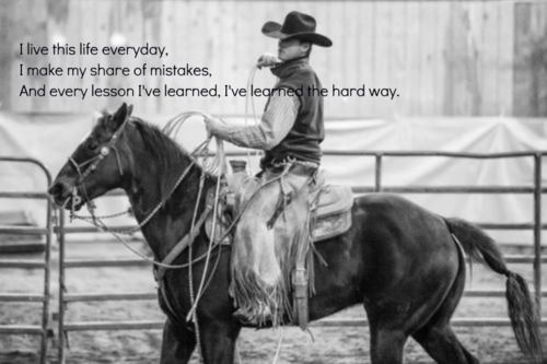 Jason Aldean: Life Quotes, Country Girl, Country 3, Country Quotes Lyrics, Horse, Cowgirl, Country Life, Western Quotes, Jason Aldean