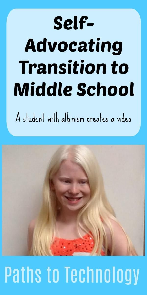 Self-advocating transition to middle school:  a student with albinism creates a video