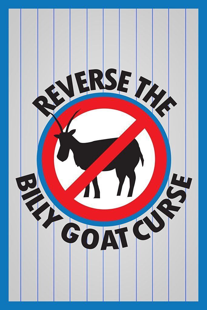 Reverse The Billy Goat Curse