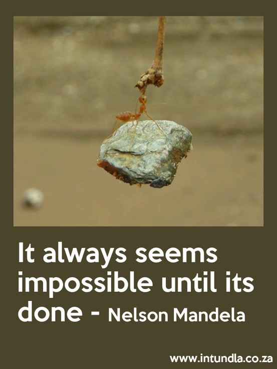 What is your favourite Nelson Mandela quote?