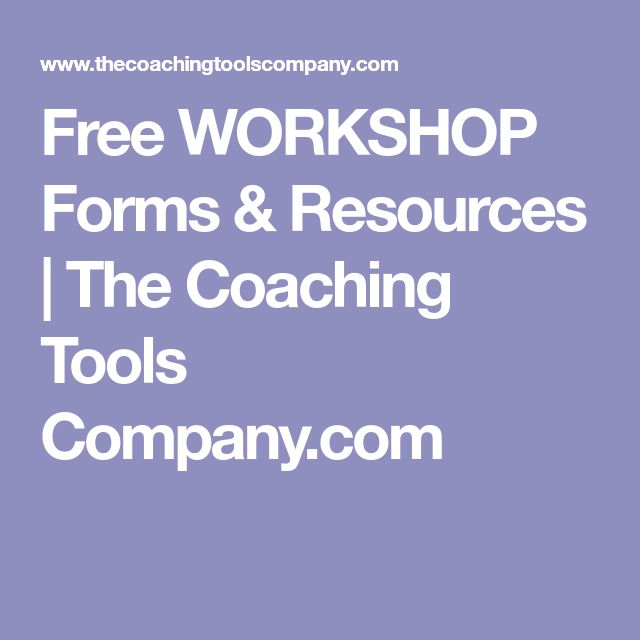 Free WORKSHOP Forms & Resources | The Coaching Tools Company.com