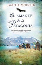 """""""El amante de la Patagonia"""", de Isabelle Autissier, es una #novela memorable sobre la cultura yámana en los confines del nuevo mundo y la gran novela landscape sobre #Argentina."""