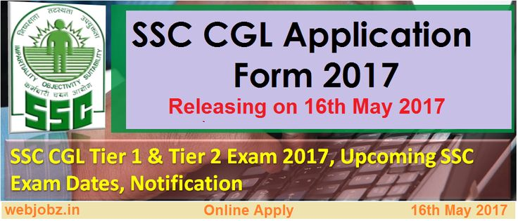 Staff Selection Authorities are soon going to release the SSC CGL Application form 2017 on the Official Website. As per the updates, the Registration form will be released on 16th May 2017. Interested candidates need to apply online.