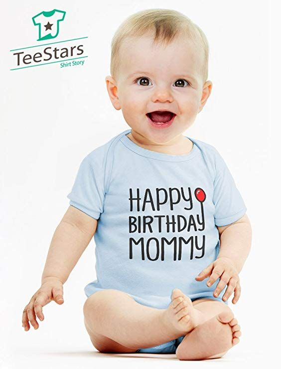 Amazon Tstars Happy Birthday Mommy Cute Boy Girl Infant Moms Gift Baby Bodysuit Clothing Shopping Kids Parenting Mom Children