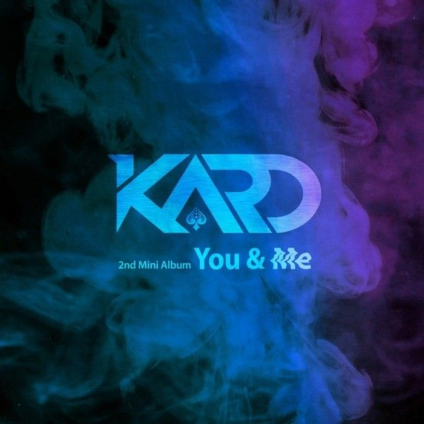 Download Mini Album Kard 2nd Mini Album You Me Mp3