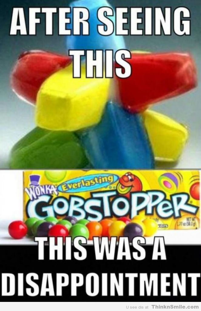 Disappointing Gobstopper