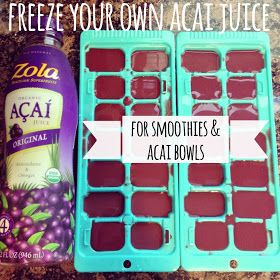 The Baeza Blog: Freeze Your Own Acai Juice For Smoothies & Acai Bowls
