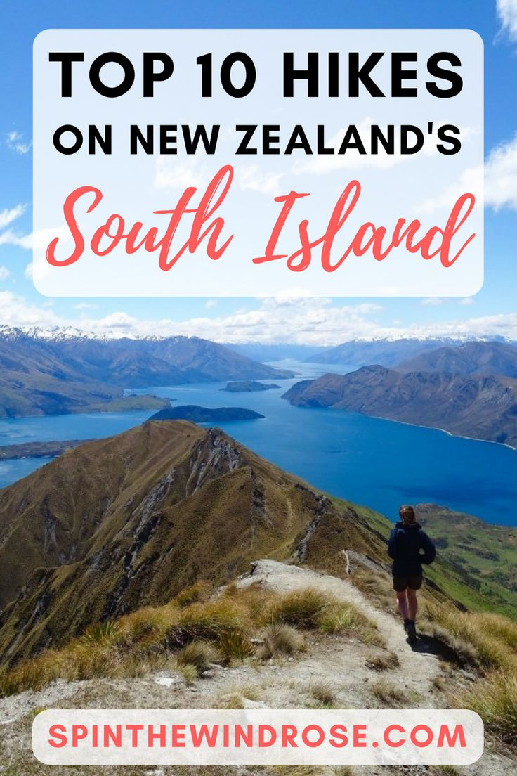 New Zealand's South Island is home to towering mountains, stunning lakes and thick forest... It's one of the best places in the world to explore on your own two feet. Here is my take on the best hikes on the South Island. - spinthewindrose.com