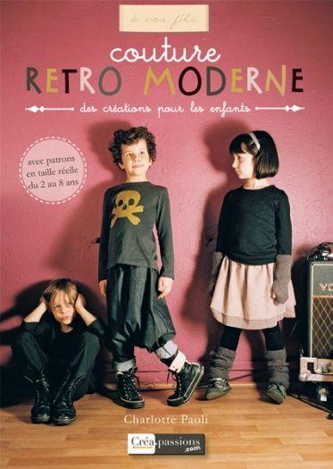 Livre couture rétro moderne pour enfants de 2 à 8 ans