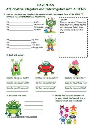 Exercises to practice/reinforce the use of the VERB TO HAVE in the affirmative, negative and interrogative with the parts of the body and aliens!! Good for homework.BLACK AND WHITE VERSION INCLUDED. Enjoy. IT WAS FIRST PUBLISHED BY MYSELF in the ESLPRINTABLES website in September 2011. - ESL worksheets
