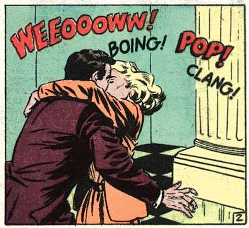 Weeoooww! Boing! Pop! Clang! - Kissing sure had a different sound back then...