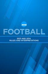 2013-14 NCAA Football Rules Book  PDF www.dfoa.com/attachments/article/69/2013-14_Football_Rule_Book.pdf