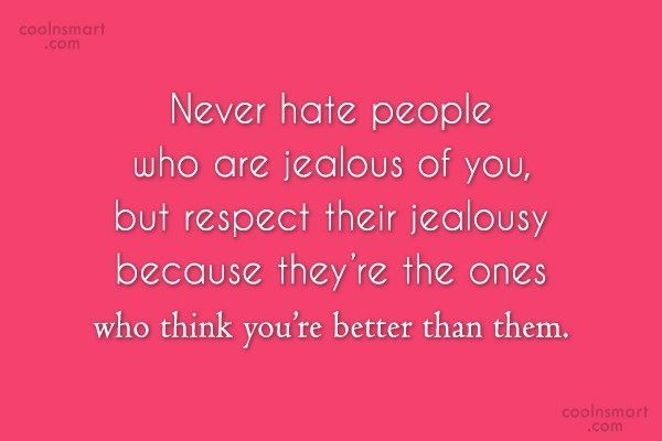 Best 25+ Quotes About Jealousy Ideas On Pinterest