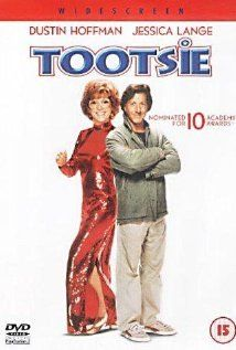 Tootsie.  Dustin Hoffman was incredible in both parts in this movie.  I think Jessica Lange is so sexy in an understated way.  Just love her.  And Dabney Coleman is a man you just love to hate!  Good story.  Great supporting cast--Charles Durning, Bill Murray, Sydny Pollack, Teri Garr, et al.