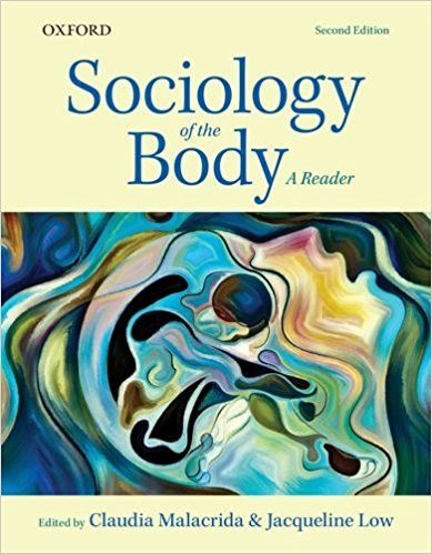 Amazon.com: Sociology of the Body: A Reader (9780199019236): Claudia Malacrida, Jacqueline Low: Books