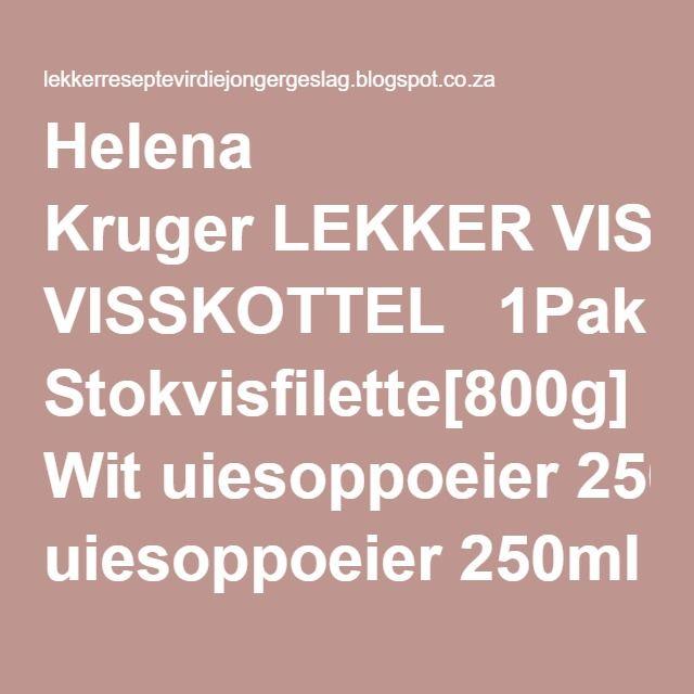 Helena Kruger LEKKER VISSKOTTEL  1Pak Stokvisfilette[800g] 1Pak Wit uiesoppoeier 250ml Room 125ml Melk Gerasperde kaas...Pietersielie....Aromat!!....Botter.. METODE: Meng Melk, Room, Soppoeier goed...[ pietersielie] Smeer vuurvaste oondskottel met botter Pak vis in bak strooi bietjie Aromat oor en gooi melkmengsel bo-oor Gooi gerasperde kaas oor en pietersielie, n bietjie Paprika bo-oor is ook lekker. N.S..ek kap vars pietersielie fyn en voeg dit by my sous voor ek dit oor die vis gooi…
