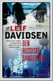 Den russiske sangerinde af Leif Davidsen, ISBN 9788711407806