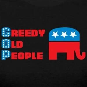 greedy old people GOP meme - Yahoo Image Search Results