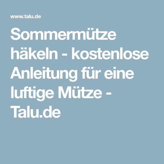 Sommermütze häkeln - kostenlose Anleitung für eine luftige Mütze - Talu.de