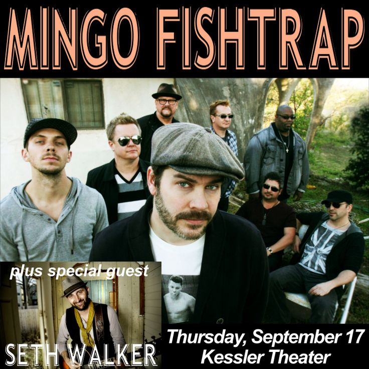 $20.00 | September 17, 2015 @ Kessler Theater - Mingo Fishtrap | Seth Walker