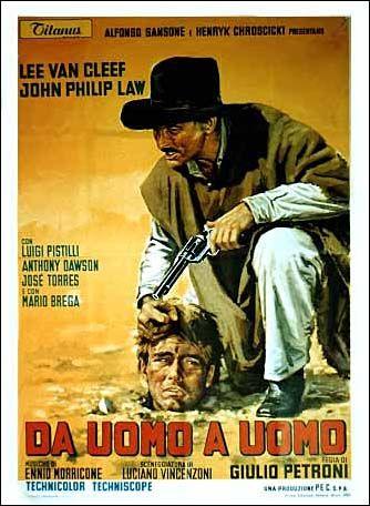A Morte Anda a Cavalo (Da Uomo a Uomo - 1966) Dir: Giulio Petroni. O péssimo ator John Philip Law é Bill, único sobrevivente de um massacre que aniquilou sua família quando era criança. Cada assassino tinha uma característica marcante: um brinco, uma tatuagem, uma cicatriz. Bill cresce e vai atrás da sua vingança. No caminho, encontra o pistoleiro Ryan (Lee Van Cleef) que também quer se vingar do mesmo grupo. Um dos bons westerns italianos, considerado pelo próprio Van Cleef seu filme…