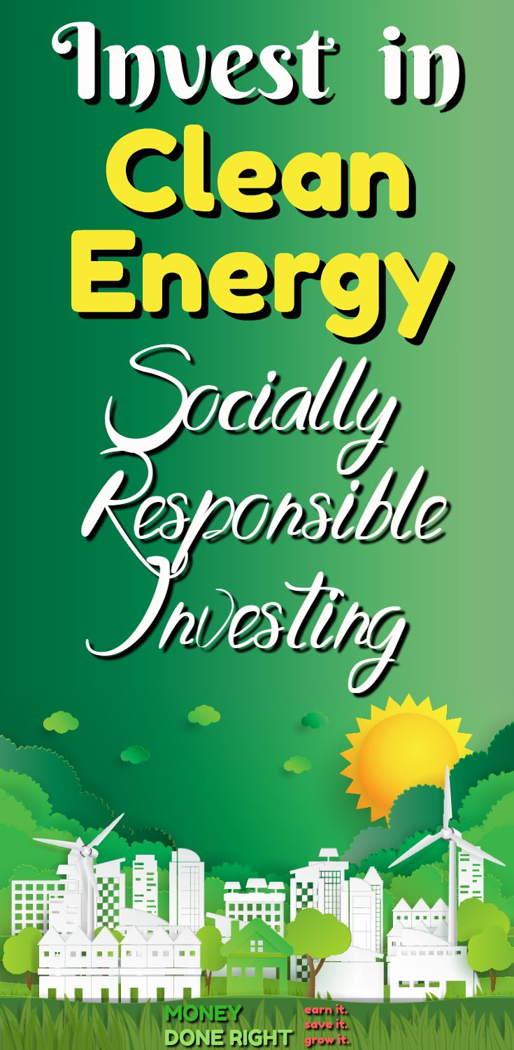 Make money investing in socially-responsible causes like renewable energy, green tech, clean water, disease eradication, zero waste, and healthy living.