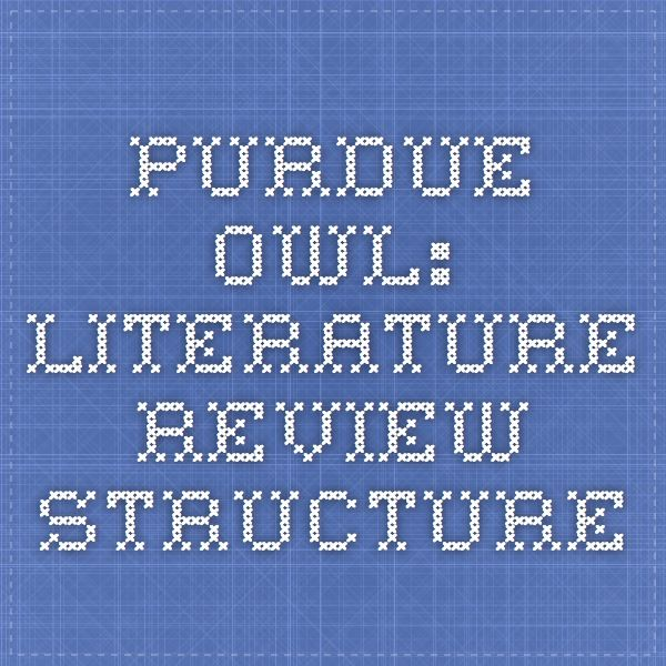 writing a literature review purdue owl Apa format psychology programs and classes psychology otherwise, look at the instructions for writing a literature review general apa style resources instructions about all aspects of apa style: //owlenglishpurdueedu/owl/resource/670/03/ and.