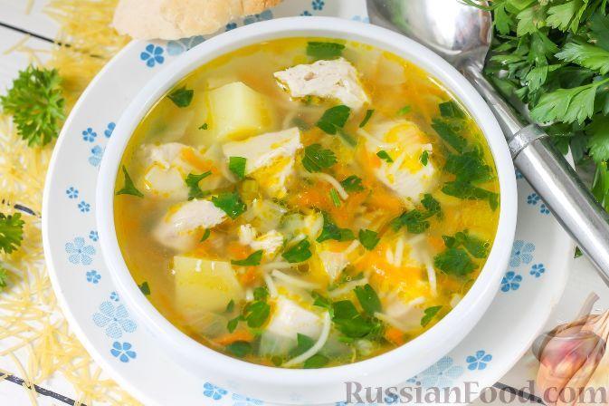 Рецепт: Куриный суп с вермишелью на RussianFood.com