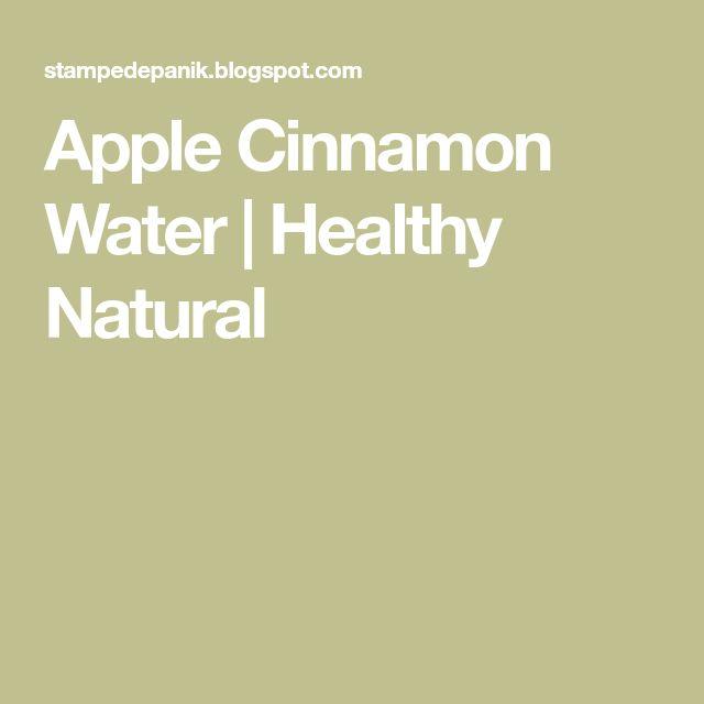 Apple Cinnamon Water | Healthy Natural