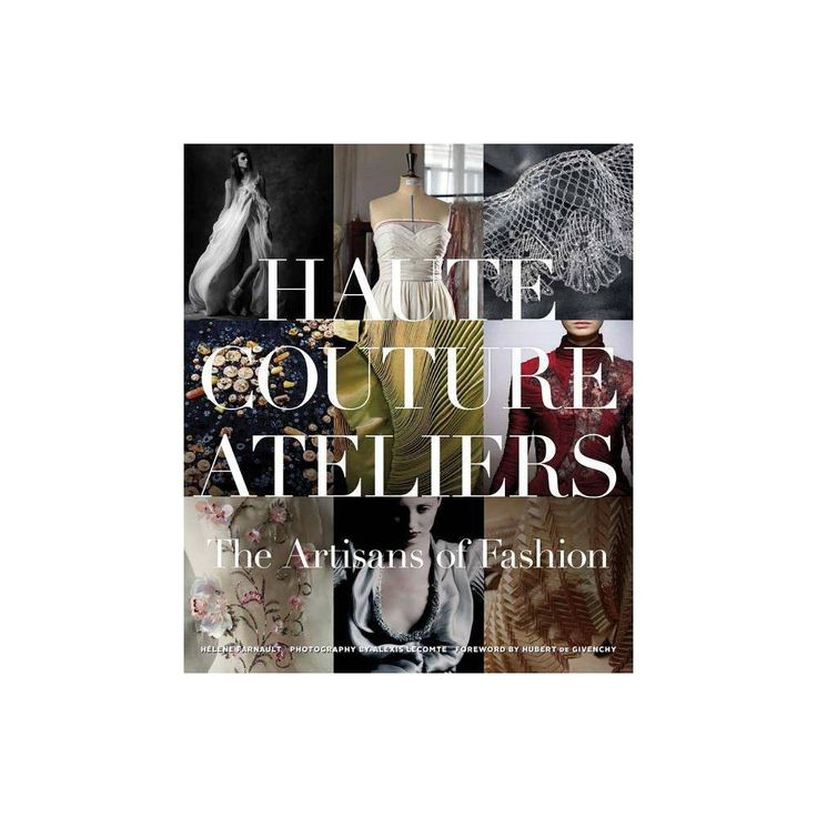The Haute Couture Atelier – (Hardcover)