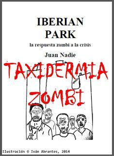 Desde que la pandemia zombi se desató en nuestro país, la popularidad de la disección de zombis ha subido como la espuma.  Pero es una actividad que no está exenta de peligros que conviene conocer en su justa medida. Relatos de  Juan Nadie: Taxidermia Zombi
