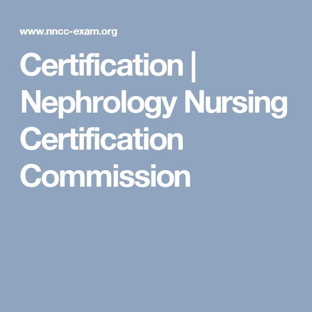 Certification | Nephrology Nursing Certification Commission