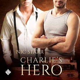 """Another must-listen from my #AudibleApp: """"Charlie's Hero: Heroes, Book 1"""" by Nic Starr, narrated by Joel Leslie. #gayromance #mmromance #gayromancenovel #mmromancenovel"""