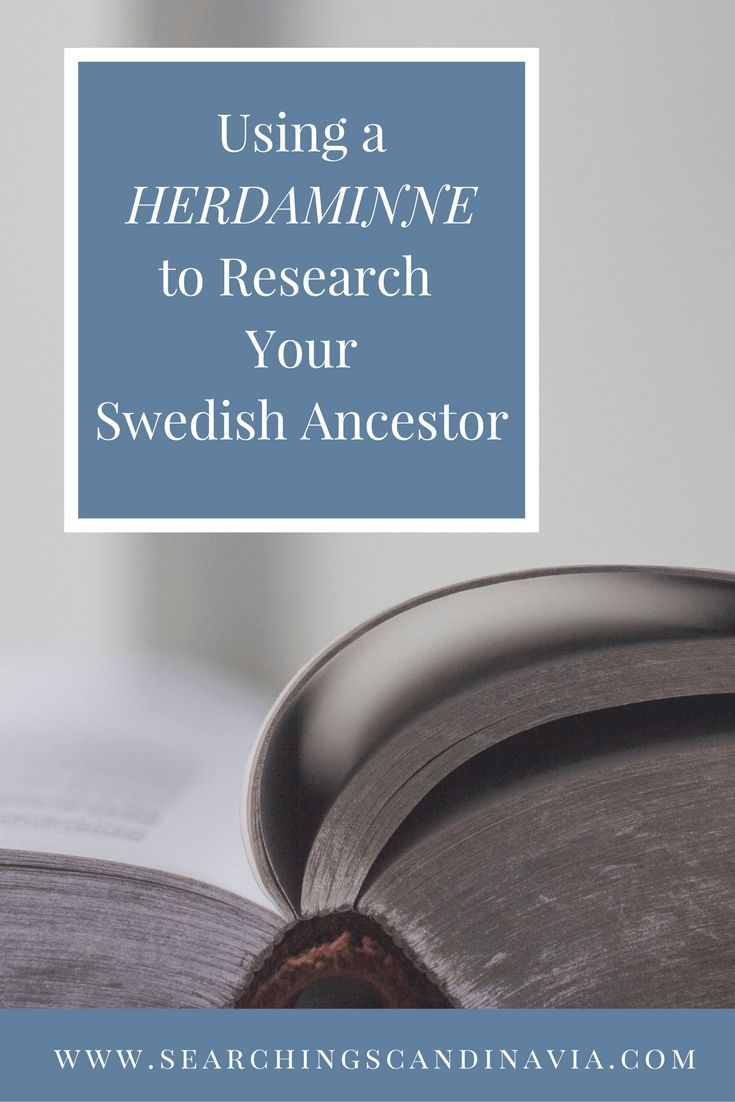 Using A Herdaminne To Research Your Swedish Ancestor The Mission Of This Blog Is To Help Non Native Scan Scandinavian Ancestry Swedish Ancestry Ancestor Search