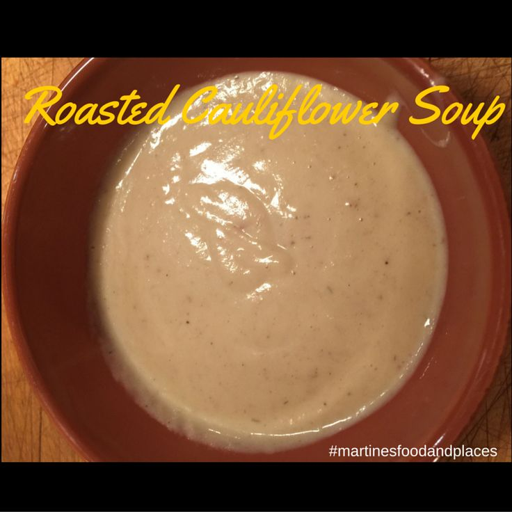 A hearty , healthy and fulfilling  roasted cauliflower soup recipe. Easy and a crowd pleaser! Try it on my blog!