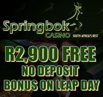 R2,900 FREE #NODEPOSITBONUS ON LEAP DAY @ #SPRINGBOKCASINO  PLAY NOW AT SPRINGBOK CASINO - http://www.onlinecasinosonline.co.za/goto/springbok-casino.html  READ OUR SPRINGBOK CASINO REVIEW - http://www.onlinecasinosonline.co.za/springbok-casino-review.html