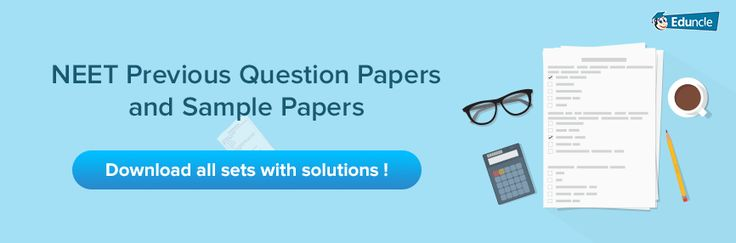 Download NEET 2017 Question Paper & Previous Year Solved Sample Papers