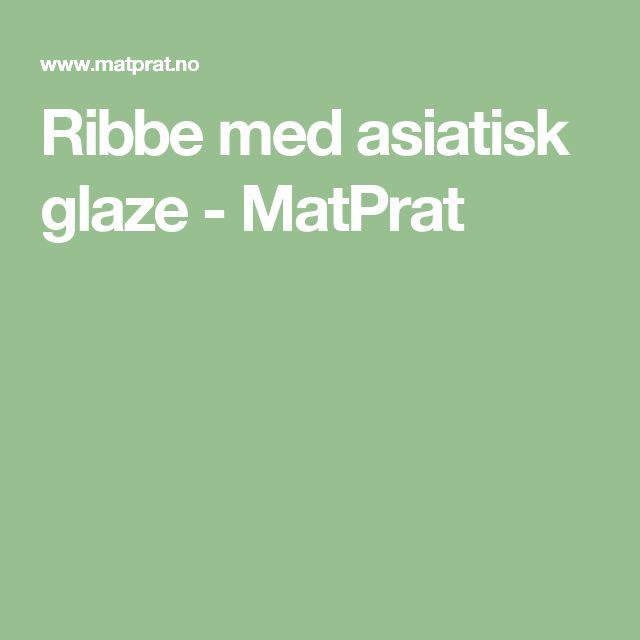 Ribbe med asiatisk glaze - MatPrat