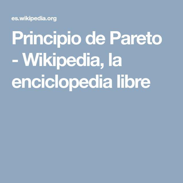 Principio de Pareto - Wikipedia, la enciclopedia libre