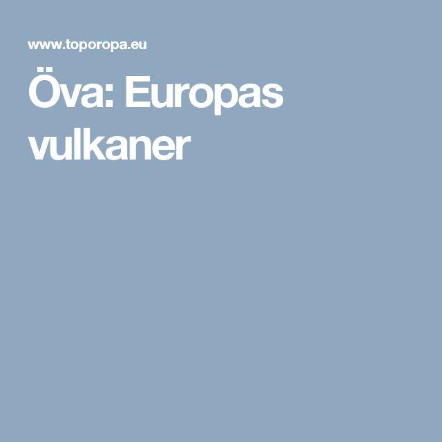 Öva: Europas vulkaner