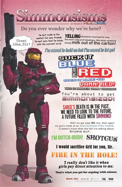 Red vs. Blue Simmons is funny as shit.