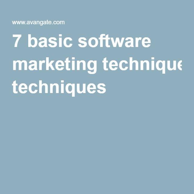 7 basic software marketing techniques