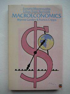 Macroeconomics (Fontana Masterguides) by Wynne Godley. $719.32