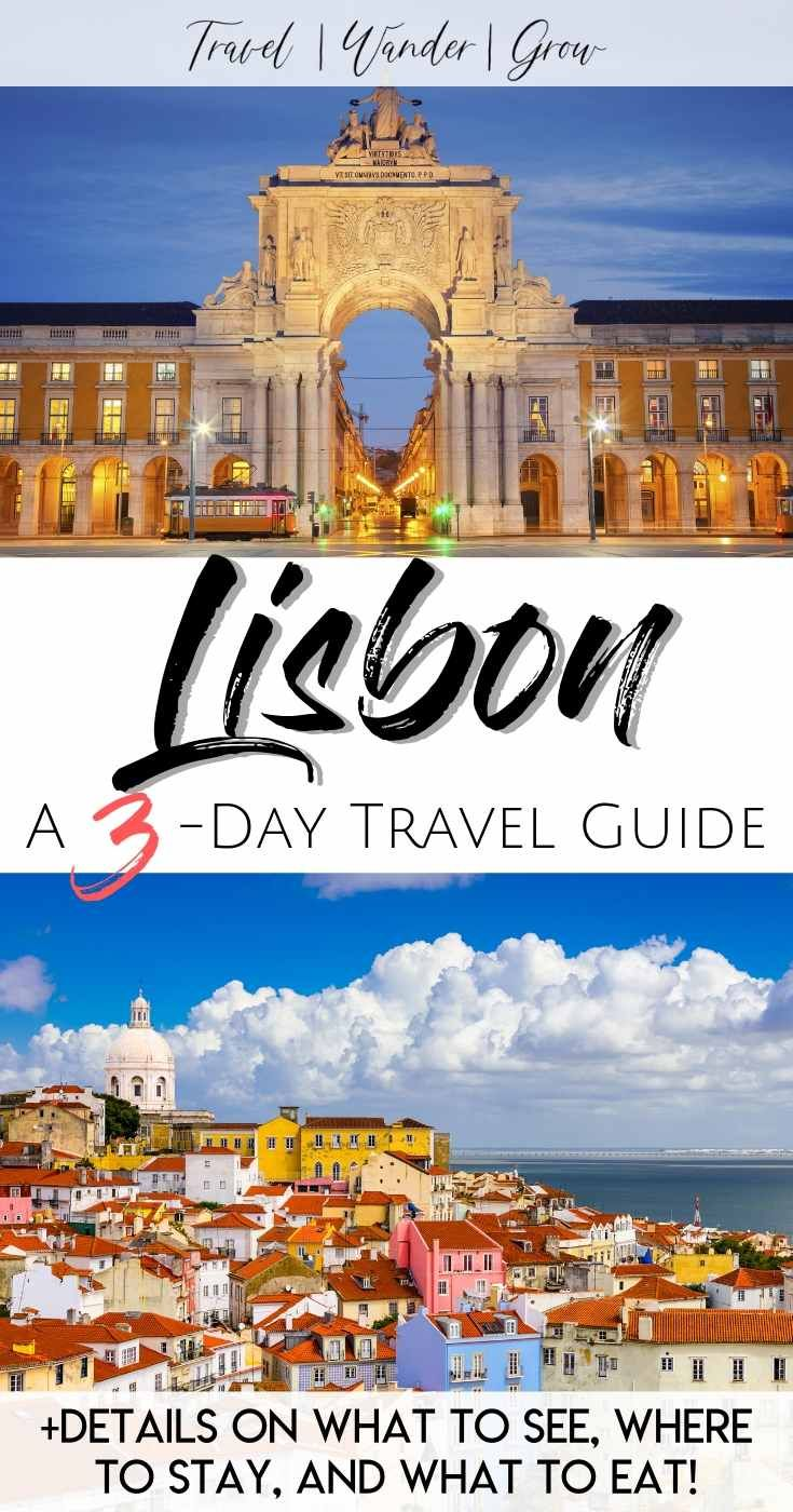 Three Days In Lisbon A Historical Cultural Experience Europe Travel Travel Around Europe Portugal Travel