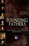 Free Kindle Book -   FOUNDING FATHERS – The Men Behind the Revolution: Complete Biographies, Articles, Historical & Political Documents: John Adams, Benjamin Franklin, Alexander ... James Madison and George Washington Check more at http://www.free-kindle-books-4u.com/historyfree-founding-fathers-the-men-behind-the-revolution-complete-biographies-articles-historical-political-documents-john-adams-benjamin-franklin-alexander-james-madis/