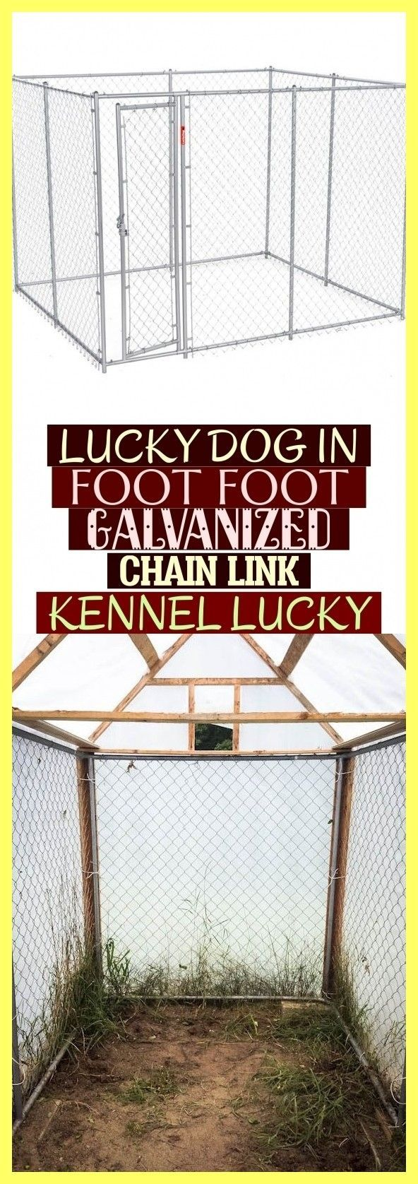Best Absolutely Free Lucky Dog In Foot Foot Galvanized Chain Link Kennel Lucky Dogkenneloutdoo Concepts N Lucky Dog Diy Dog Kennel Dog Kennel Cover